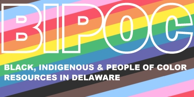 BIPOC Resources in Delaware
