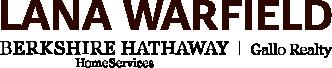 Lana Warfield - Berkshire Hathaway HomeServices - Gallo Realty Logo