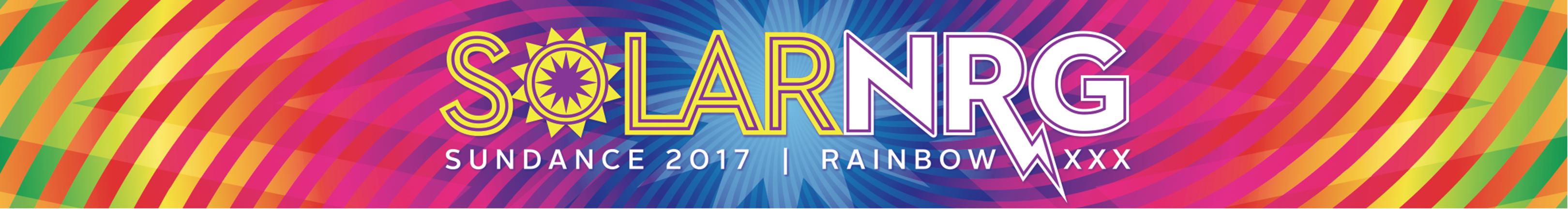 Sundance 2017 - Rainbow XXX - Solar Energy