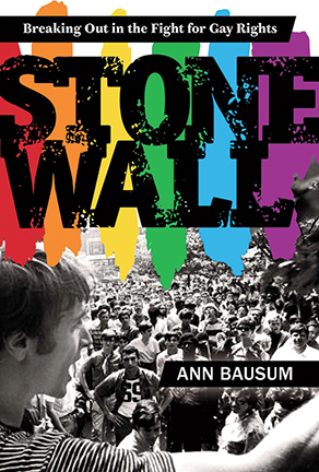 Cover of Stonewall: Breaking Out in the Fight for Gay Rights by Ann Bausum