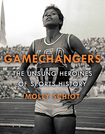 Cover of Game Changers: The Unsung Heroines of Sports History