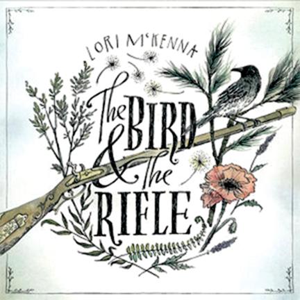 Cover ofThe Bird and the Rifle - Lori McKenna