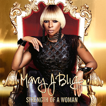 Cover of Strength of a Woman by Mary J. Blige
