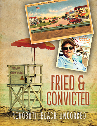 Cover of Fried and Convicted: Rehoboth Beach Uncorked by Fay Jacobs