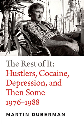 The Rest of It: Hustlers . . . by Martin Duberman