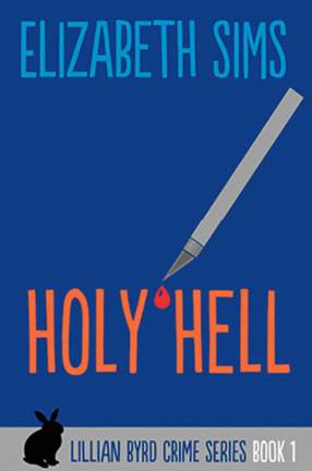 Holy Hell by Elizabeth Sims