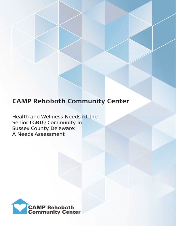 CAMP Rehoboth Senior LGBTQ Needs Assessment