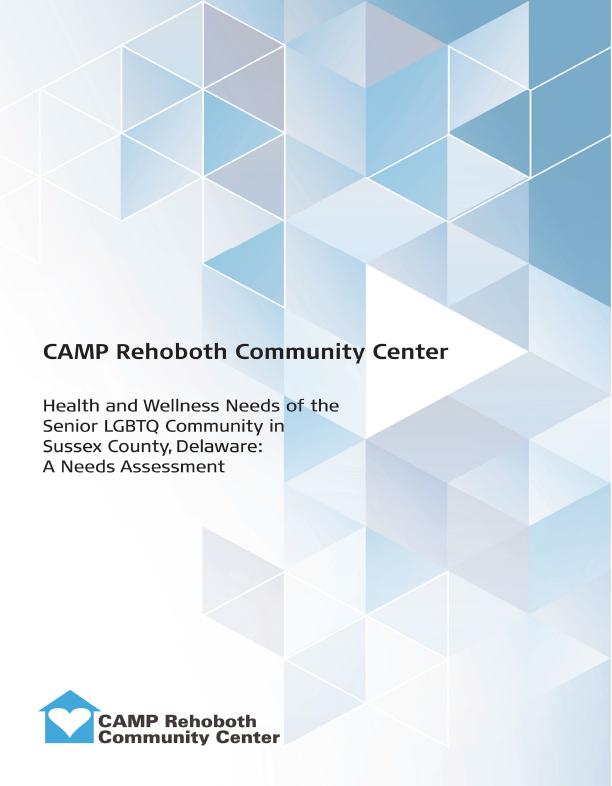CAMP Rehoboth Senior LGBTQ Needs Assessment