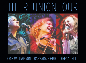 The Reunion Tour 2018 - Teresa Trull, Barbara Higbie, Cris Williamson