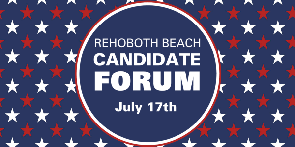 Rehoboth Beach Commissioner Candidate Forum
