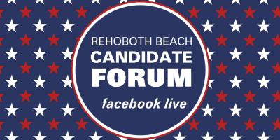 Rehoboth Beach Candidate Forum