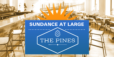 Sundance at Large: The Pines